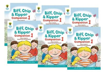 Oxford Reading Tree: Biff, Chip and Kipper Companion 1 Pack of 6: Reception / Year 1 - Hunt, Roderick, and Brychta, Alex (Illustrator)