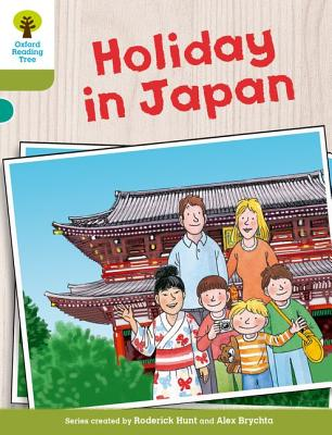 Oxford Reading Tree Biff, Chip and Kipper Stories Decode and Develop: Level 7: Holiday in Japan - Hunt, Roderick