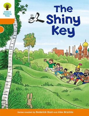 Oxford Reading Tree: Level 6: More Stories A: The Shiny Key - Hunt, Roderick