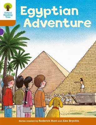 Oxford Reading Tree: Level 8: More Stories: Egyptian Adventure - Hunt, Roderick
