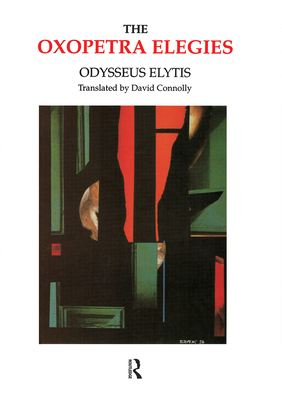 Oxopetra Elegies - Elytes, Odysseas, and Elytis, O