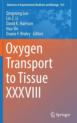 Oxygen Transport to Tissue XXXVIII - Luo, Qingming (Editor)