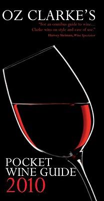 Oz Clarke's Pocket Wine Guide 2010 - Clarke, Oz