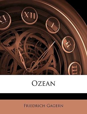Ozean - Gagern, Friedrich von