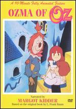 Ozma of Oz - Gerald Potterton; Tim Reid