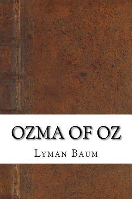 Ozma of Oz - Baum, Lyman Frank