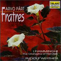 Pärt: Fratres - France Springuel (cello); Mireille Gleizes (piano); I Fiamminghi, The Orchestra of Flanders