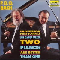 P.D.Q. Bach: Two Pianos Are Better Than One - P.D.Q. Bach