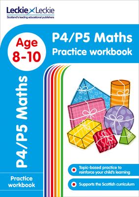 P4/P5 Maths Practice Workbook - Leckie & Leckie