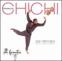 Pa' Otro La' o - Chichi Peralta Y Son Familia