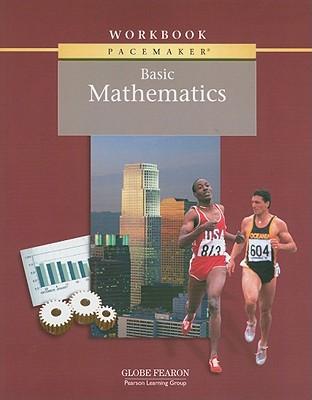 Pacemaker Basic Mathematics Workbook - Globe Fearon (Creator)