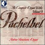 Pachelbel: Complete Organ Works, Vol.9