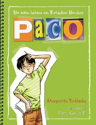 Paco: Un Nino Latino En Estados Unidos (Paco: A Latino Boy in the United States) - Robleda, Margarita