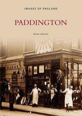 Paddington - Girling, Brian (Compiled by)