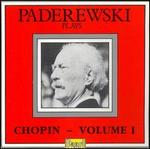 Paderewski plays Chopin, Vol. 1