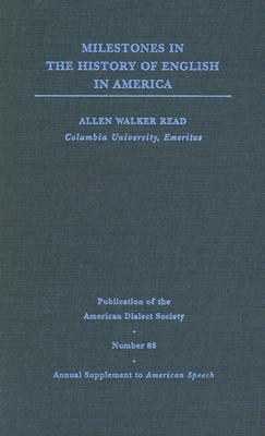 Pads 86 Milestones in the Hist - Read, Allen Walker, and Bailey, Richard W