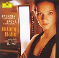 Paganini: Violin Concerto No. 1; Spohr: Violin Concerto No. 8 - Hilary Hahn (violin); Swedish Radio Symphony Orchestra; Eiji Oue (conductor)
