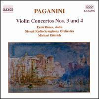 Paganini: Violin Concertos Nos. 3 & 4 - Erno Rozsa (violin); Slovak Radio Symphony Orchestra; Michael Dittrich (conductor)