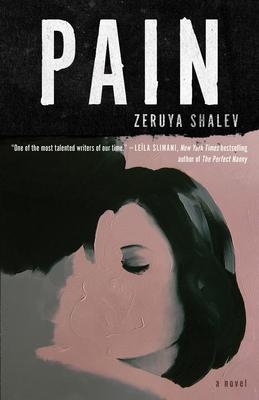 Pain - Shalev, Zeruya, and Silverston, Sondra (Translated by)