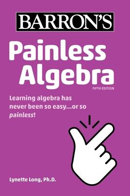 Painless Algebra - Long, Lynette