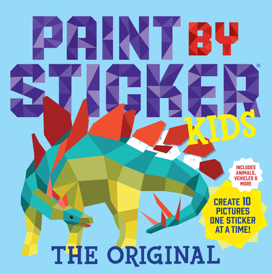 Paint by Sticker Kids: Create 10 Pictures One Sticker at a Time - Workman Publishing
