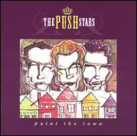 Paint the Town - The Push Stars
