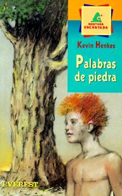 Palabras de Piedra - Henkes, Kevin