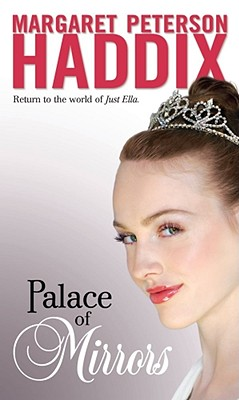 Palace of Mirrors - Haddix, Margaret Peterson