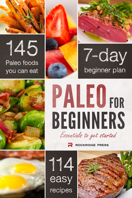 Paleo for Beginners: Essentials to Get Started - Chatham, John