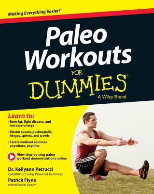 Paleo Workouts for Dummies - Petrucci, Kellyann, Dr., and Flynn, Patrick