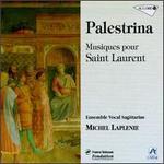 Palestrina: Musiques pour Saint Laurent