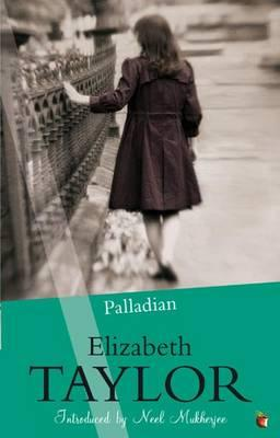 Palladian - Taylor, Elizabeth, and Mukherjee, Neel (Introduction by)