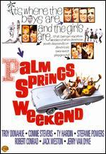 Palm Springs Weekend