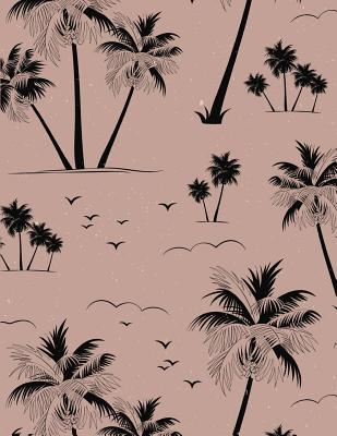 Palm Tree Notebook: Coconut Tree Journal Book Ruled Lined Page for Kids Girl Boy Women Men Writer Traveler Great for Writing Diary College Record Note Pad Bird Summer Palms Leaves Beach Sun Sunrise Tropical Composition Book (Large, 8.5 X 11 Inch) - Washi