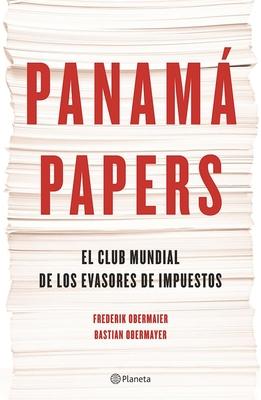 Panamß Papers - Obermaier, Frederik, and Obermayer, Bastian