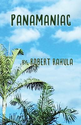 Panamaniac - Rahula, Robert