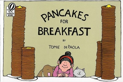 Pancakes for Breakfast - dePaola, Tomie