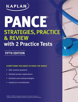 Pance Strategies, Practice, and Review with 2 Practice Tests - Kaplan