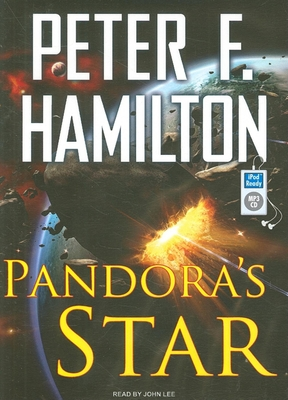 Pandora's Star - Hamilton, Peter F, and Lee, John (Narrator)
