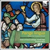 Pangue Lingua - Alexander Porteous (tenor); Alice Halstead (soprano); Caroline Meinhardt (soprano); Catherine Clark (mezzo-soprano);...