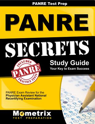 Panre Prep Review: Panre Secrets Study Guide: Panre Review for the Physician Assistant National Recertifying Examination - Panre Exam Secrets Test Prep (Editor), and Mometrix Media LLC, and Mometrix Test Preparation