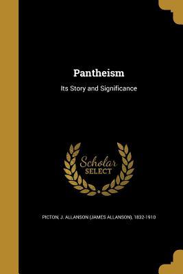Pantheism - Picton, J Allanson (James Allanson) 18 (Creator)