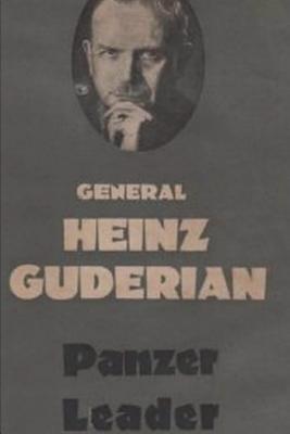 Panzer Leader - Guderian, Heinz