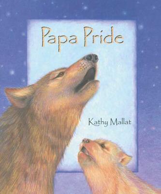 Papa Pride - Mallat, Kathy