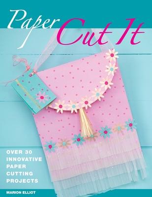 Paper Cut It - Elliot, Marion