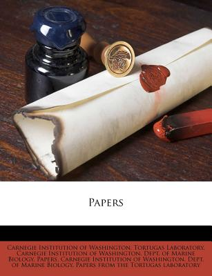 Papers - Carnegie Institution of Washington Tort (Creator), and Carnegie Institution of Washington Dept (Creator)