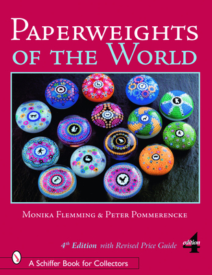 Paperweights of the World - Flemming, Monika