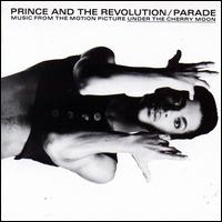 Parade [Music from the Motion Picture Under the Cherry Moon] - Prince & the Revolution