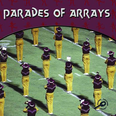 Parades of Arrays - Campbell, Mel