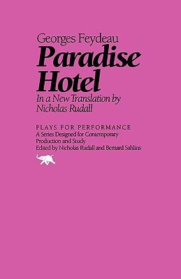 Paradise Hotel - Feydeau, Georges